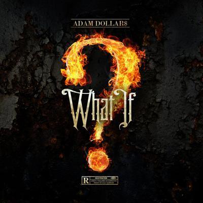 Adam Dollar 'What If'