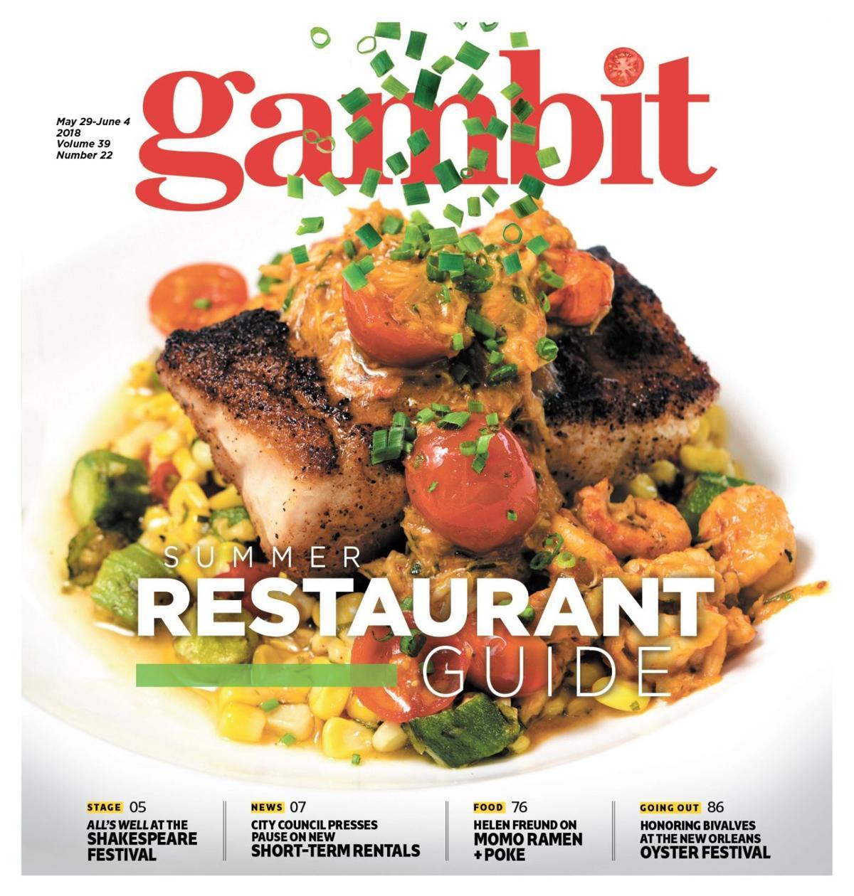 Gambit's 2018 summer restaurant guide_lowres