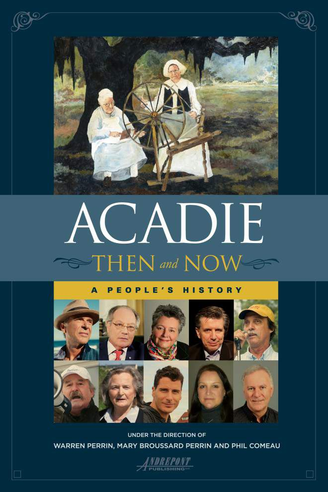 Quebec settlement inspires Lafayette attorney's book on Acadian life _lowres