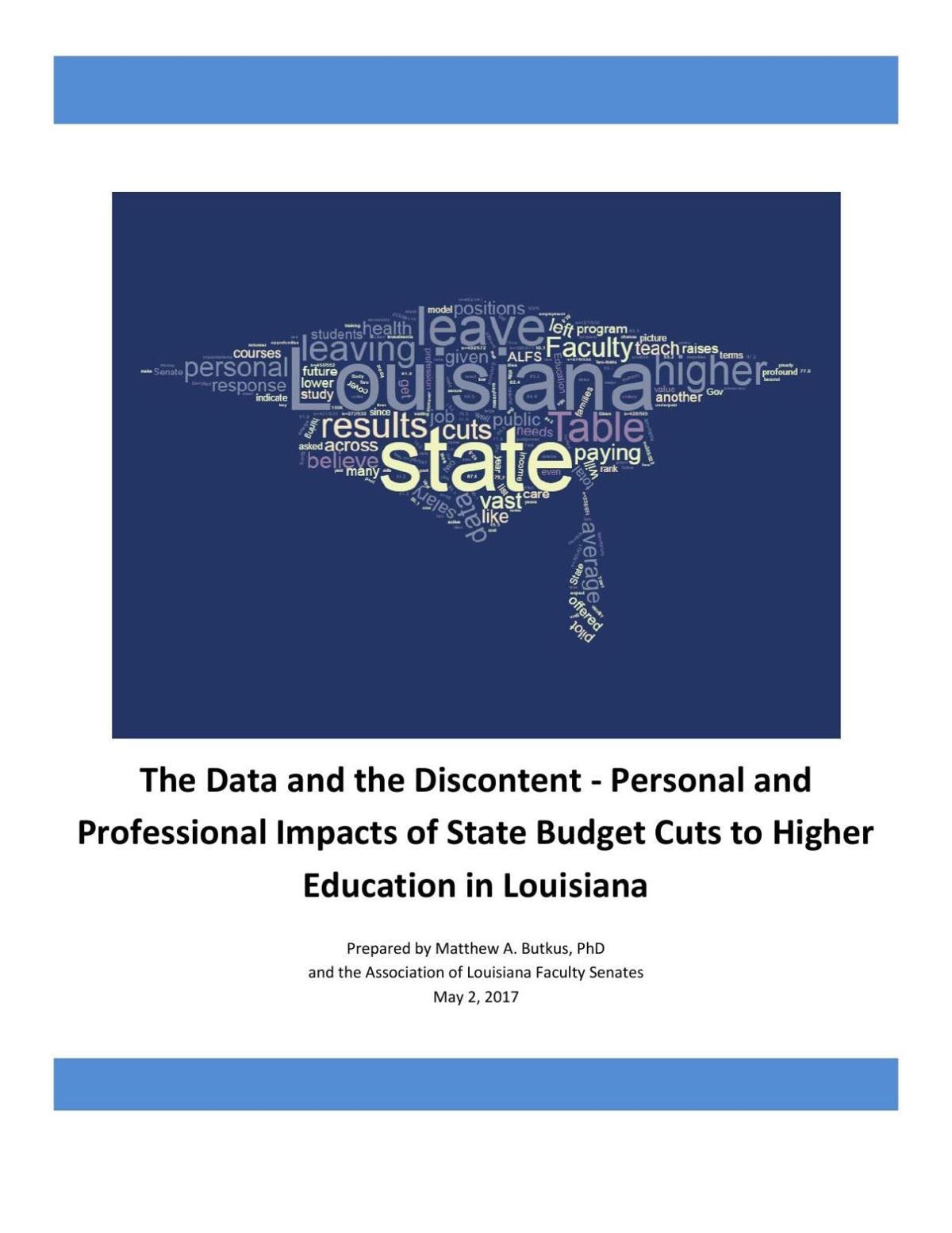 The Data and the Discontent - Personal and Professional Impacts of State Budget Cuts to Higher Education in Louisiana