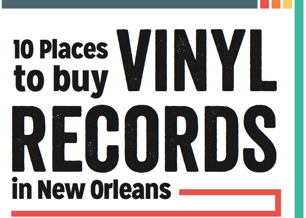 10 Places to Buy Vinyl Records in New Orleans_lowres