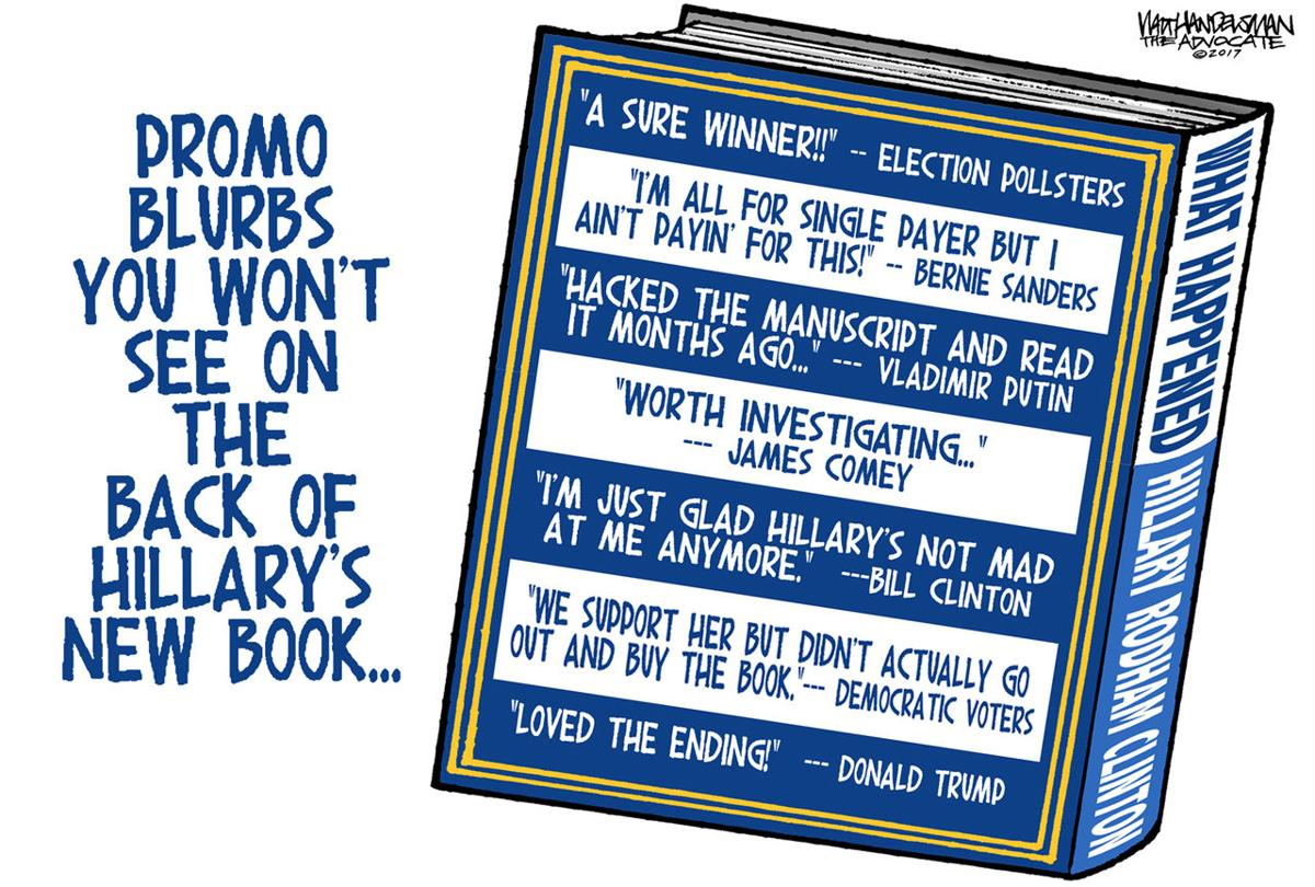 Walt Handelsman: Hillary Book Blurbs you'll never see...