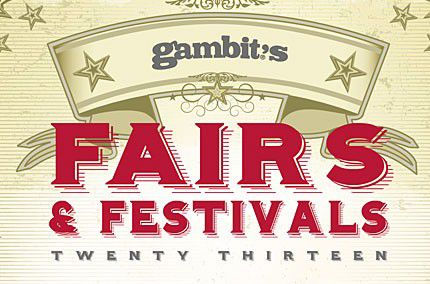 Gambit's 2013 Guide to Fairs & Festivals_lowres