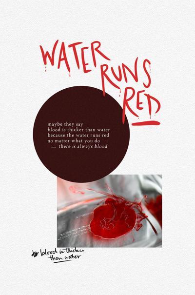 Water Runs Red
