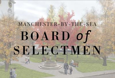 Manchester Board of Selectmen Weekly Update