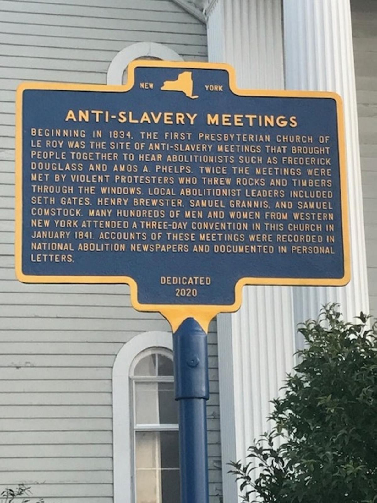 A mirror from the past, casting light into present HISTORIC MARKER: Anti-slavery meetings at Le Roy Presbyterian Church commemorated