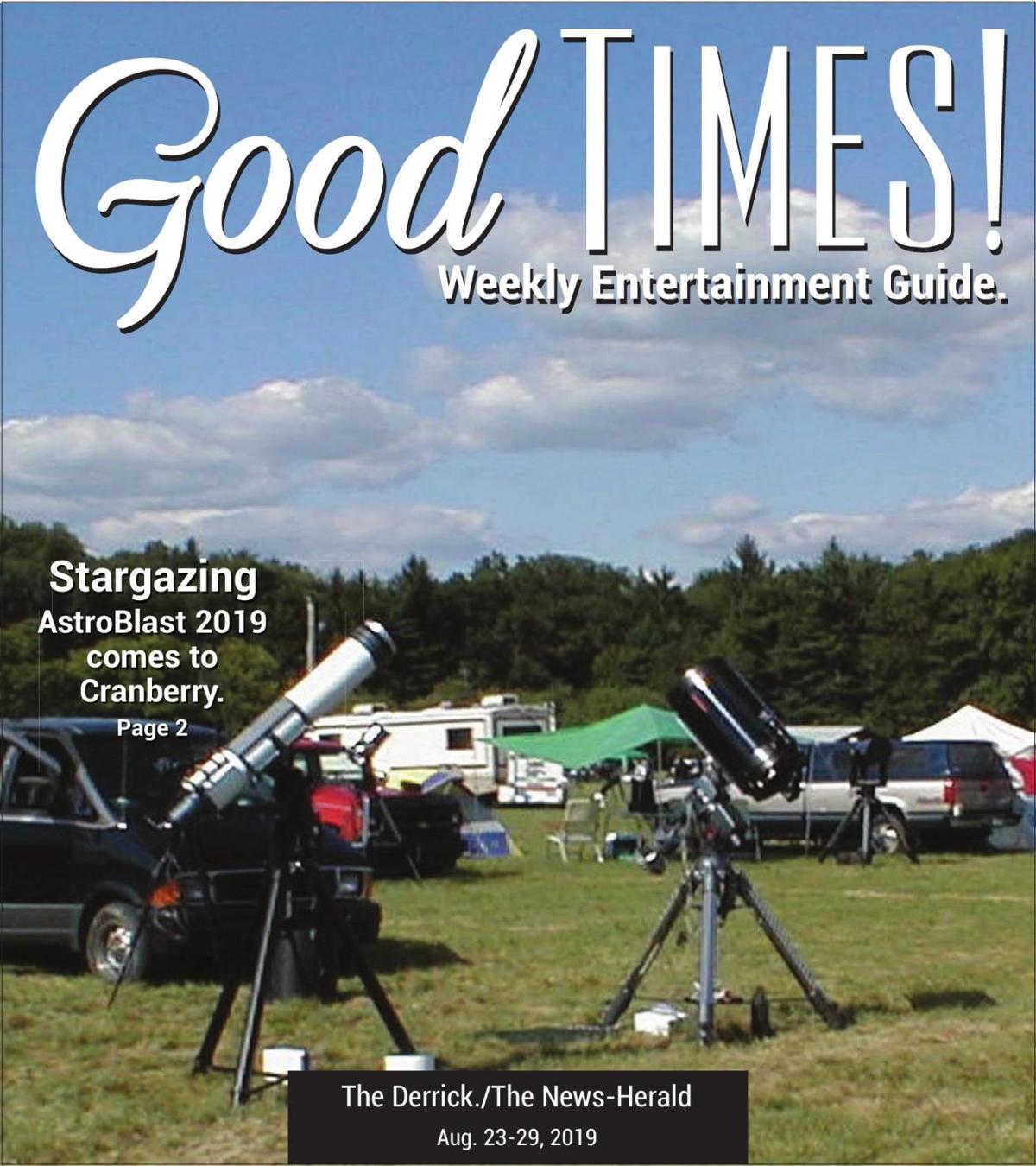 Good Times 8-23-19