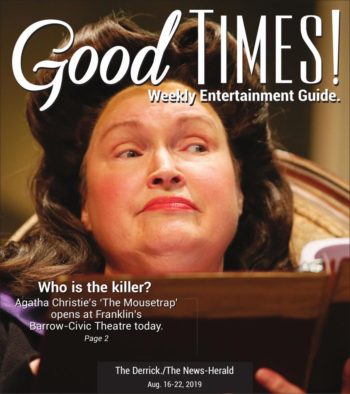 Good Times 8-16-19