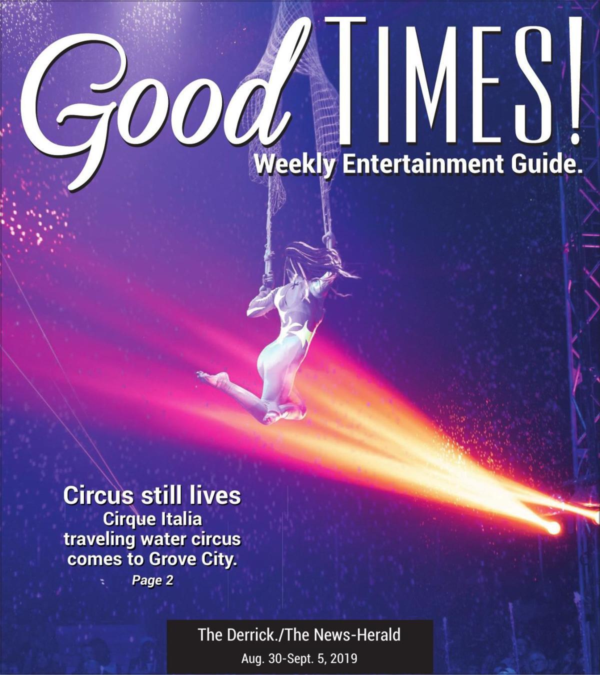 Good Times 8-30-19