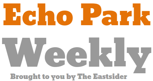 Stay on top of Echo Park news with the Echo Park Weekly