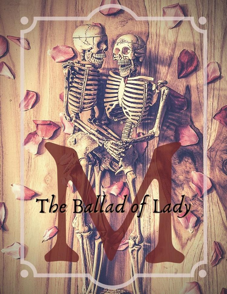 The Ballad of Lady M