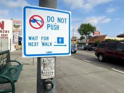 Do Not Push Pedestrian button sign
