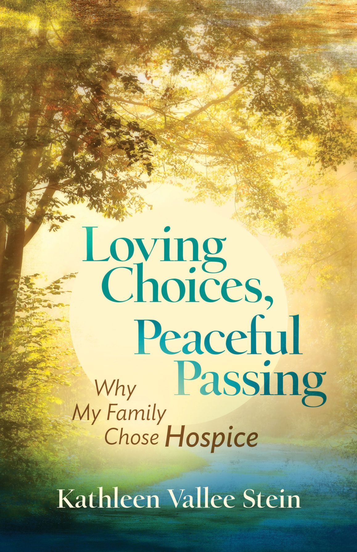 Loving Choices, Peaceful Passing, book cover