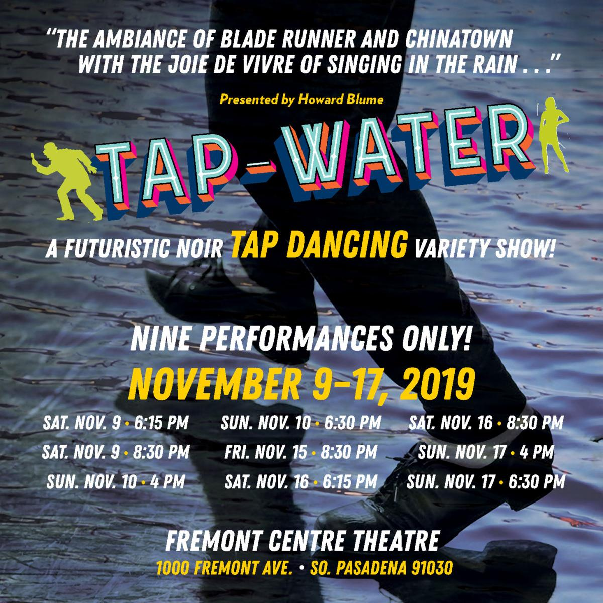 """""""Tap-water"""" A Futuristic Noir Tap Dancing Variety Show"""