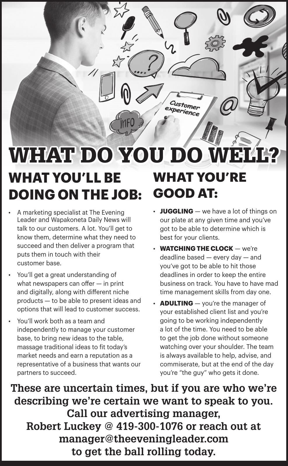 WHAT DO YOU DO WELL?