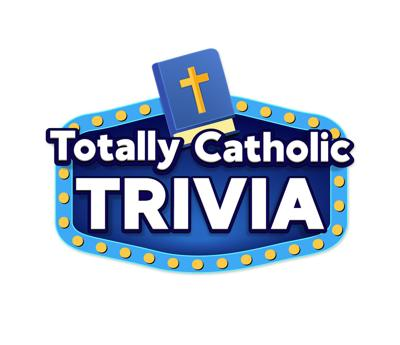 Totally Catholic Trivia