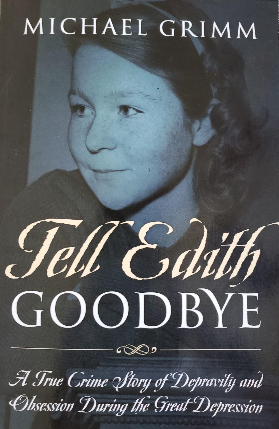 Tell Edith Goodbye, Grimm