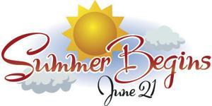 Summer Begins June 21