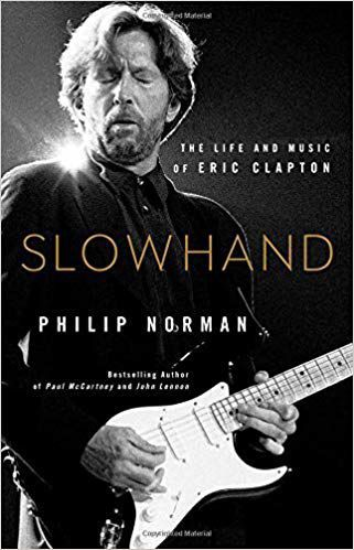 'Slowhand: The Life and Music of Eric Clapton'