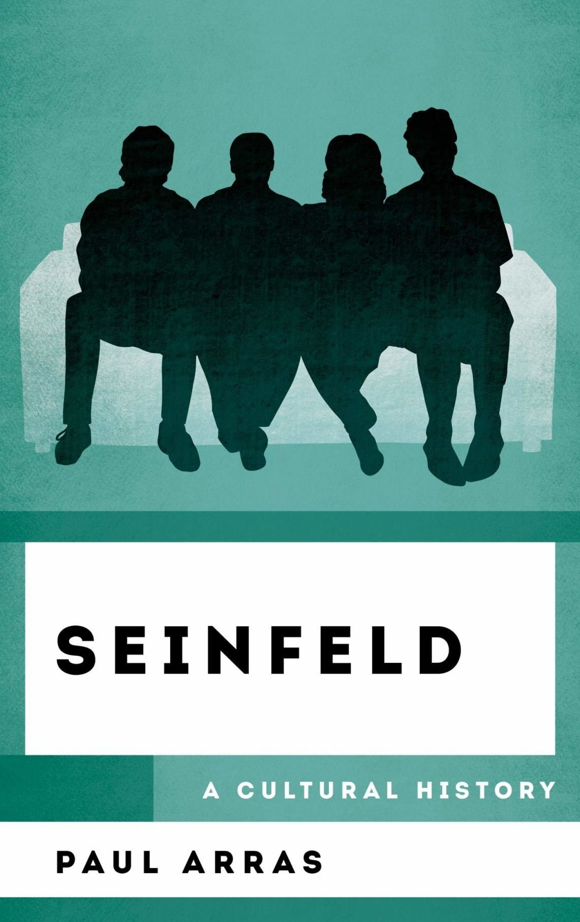 Seinfeld A Cultural History