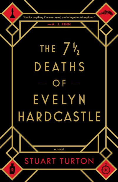 """The 7 1/2 Deaths of Evelyn Hardcastle"""