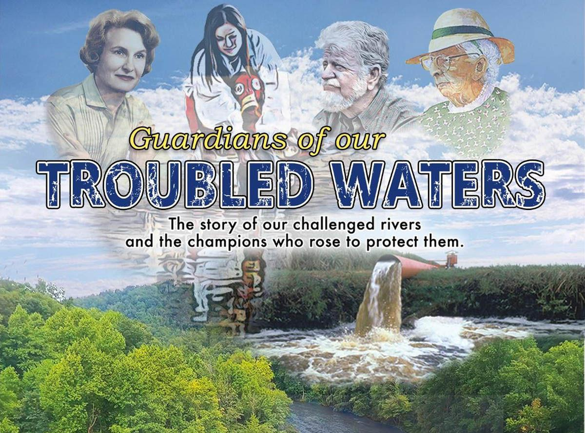 'Guardians of Our Troubled Waters' documentary