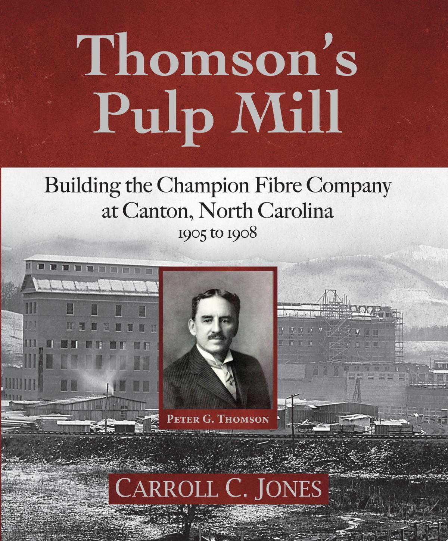 Carroll Jones' Thomson's Pulp Mill Cover