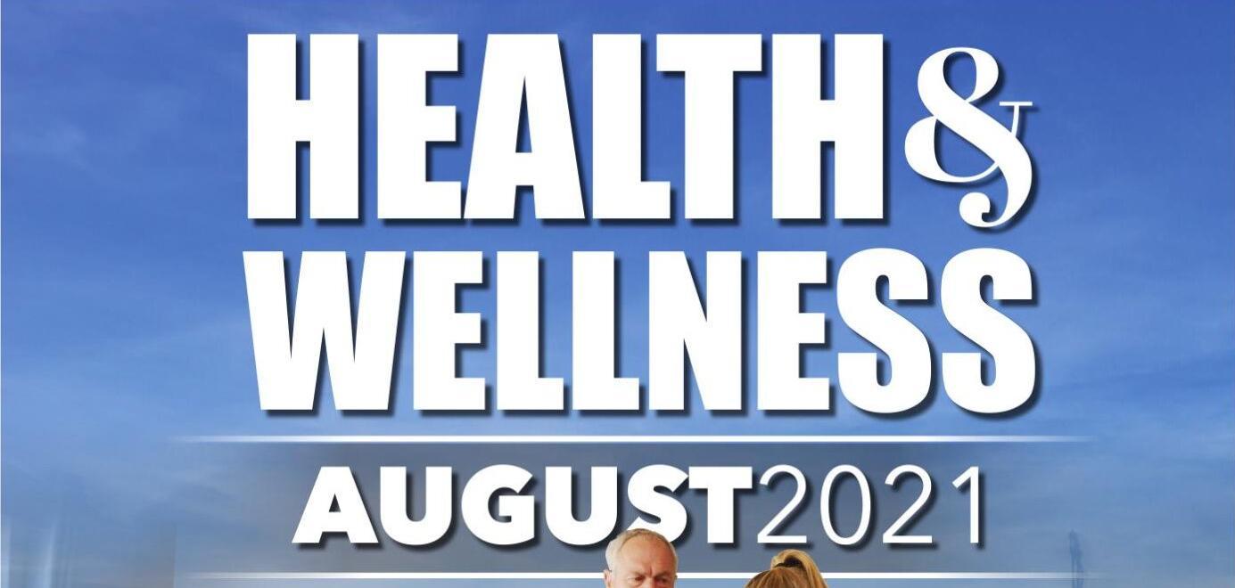 Health & Wellness August 2021