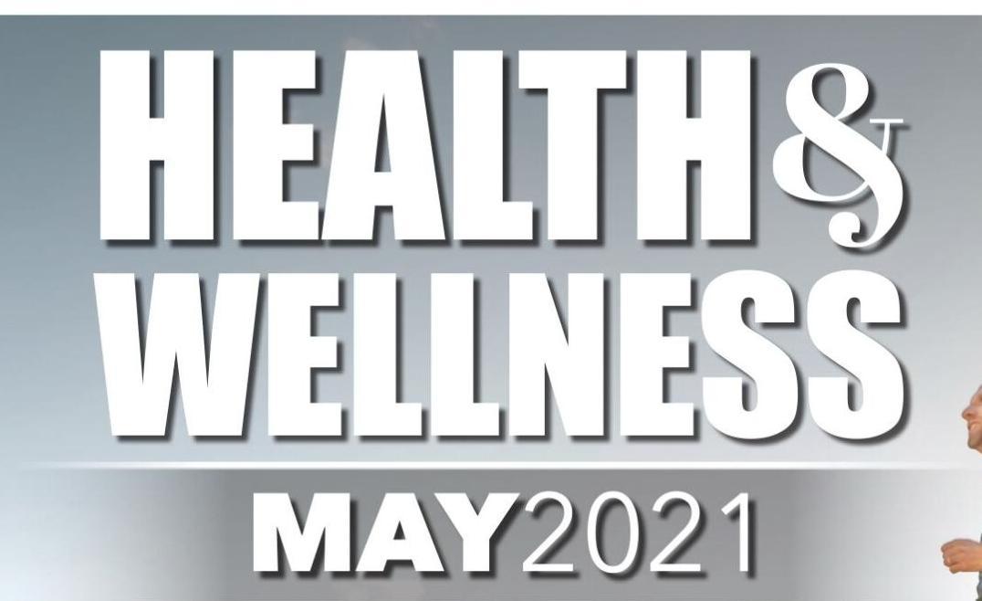 Health & Wellness - May 2021