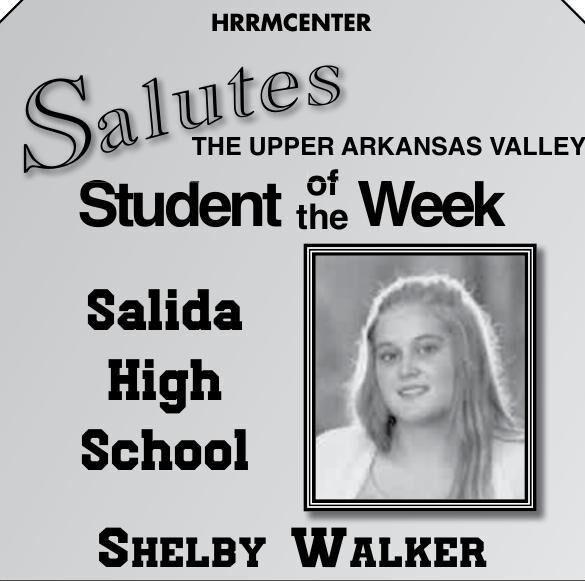 THE UPPER ARKANSAS VALLEY Student of the Week - SHELBY WALKER