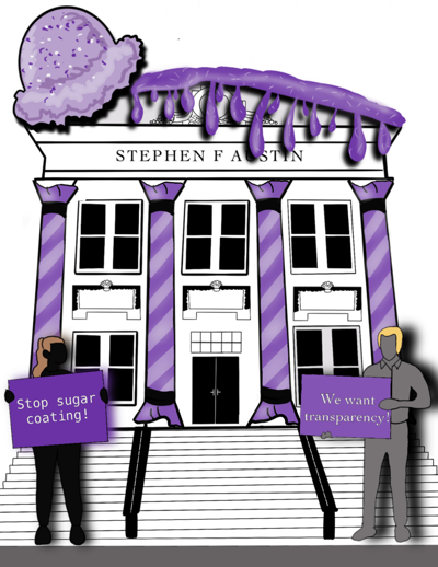 EDITORIAL: Students need transparency from SFA administration