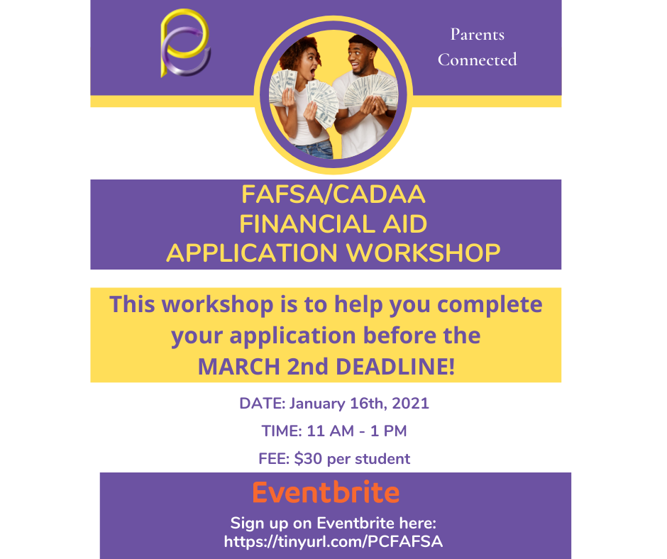 Parents Connected: FAFSA/CADAA Financial Aid Application Workshop image 1
