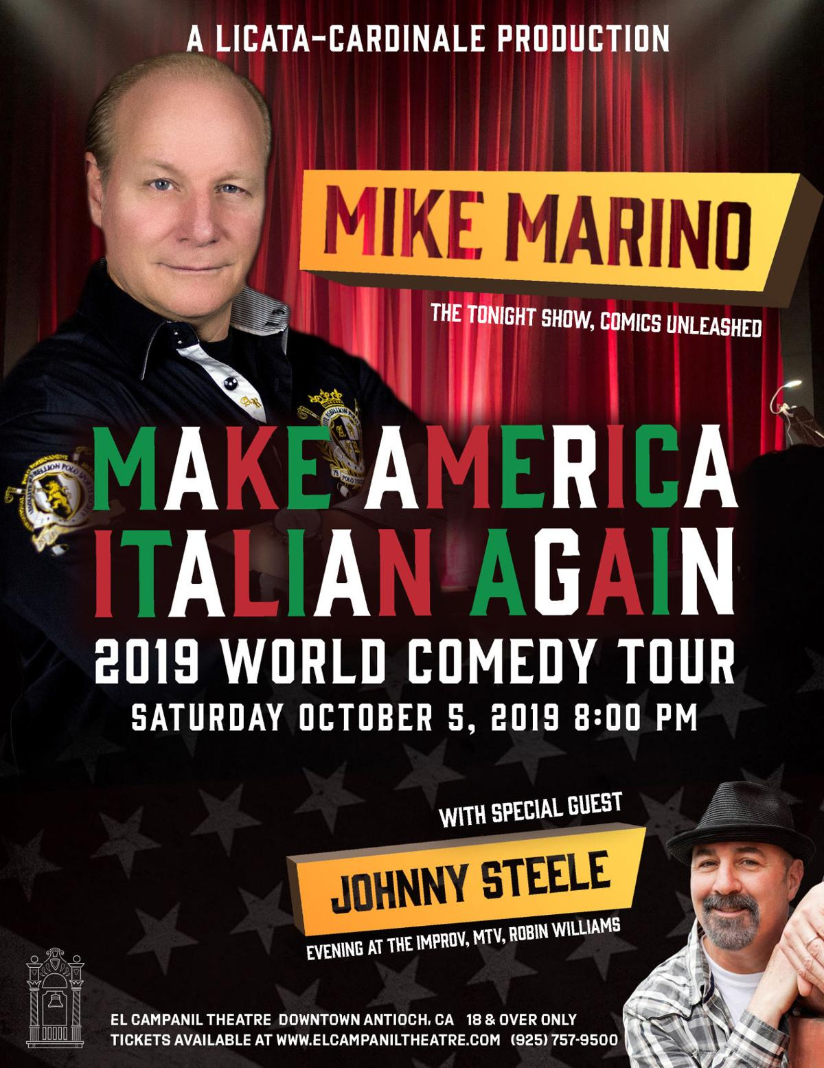 Mike Marino w/special guest, Johnny Steele: MAKE AMERICA ITALIAN AGAIN/2019 WORLD COMEDY TOUR