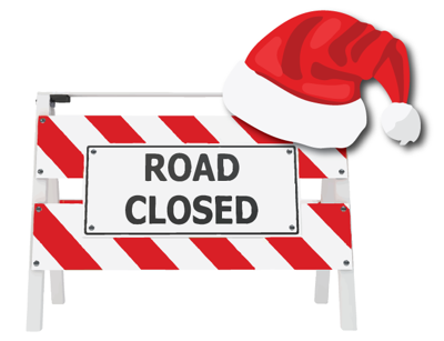 Holiday roads closed sign