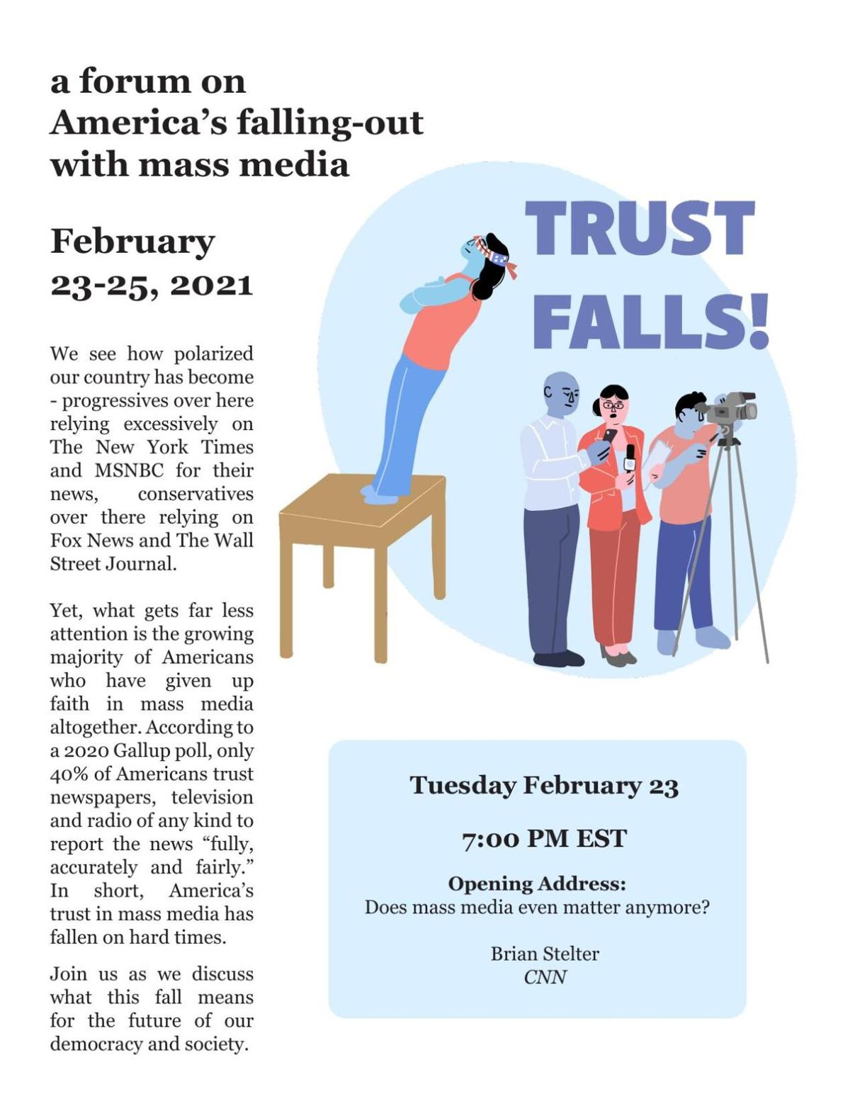 Trust Falls! a forum on America's falling-out with mass media February 23-25, 2021