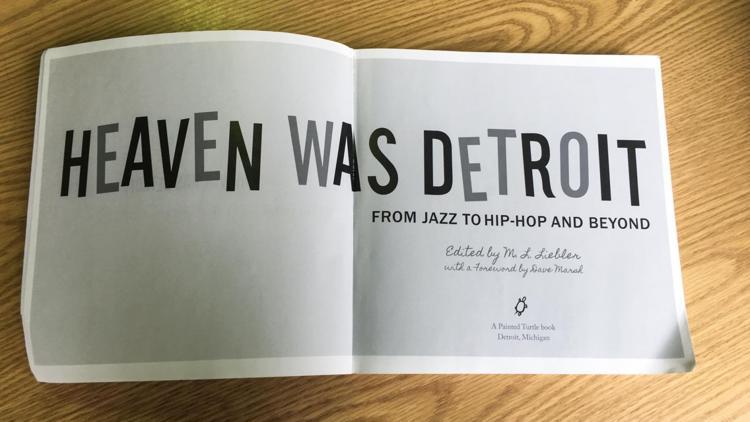 A sneak peak inside Professor Liebler's book, Heaven Was Detroit.