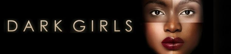 Dark Girls Movie Poster