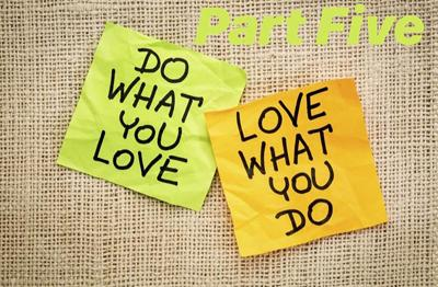 Suzanne Reisler Litwin: Do what you love & love what you do — Part five