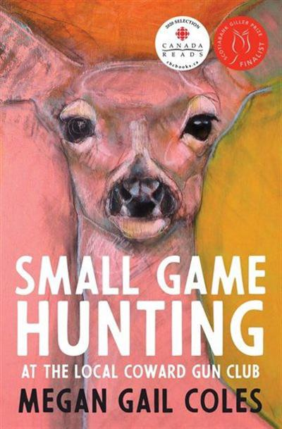Entertainment: Small Game Hunting at the Local Coward Gun Club, part of CBC Reads
