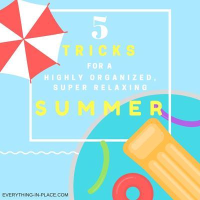 Houses & Homes: 5 Best summer organizing tips