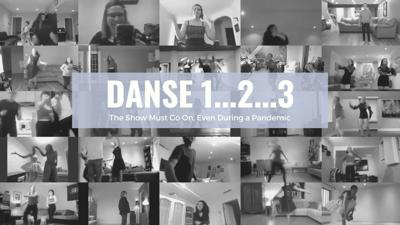 Entertainment: The show must go on, even during a pandemic: Danse 1...2…3