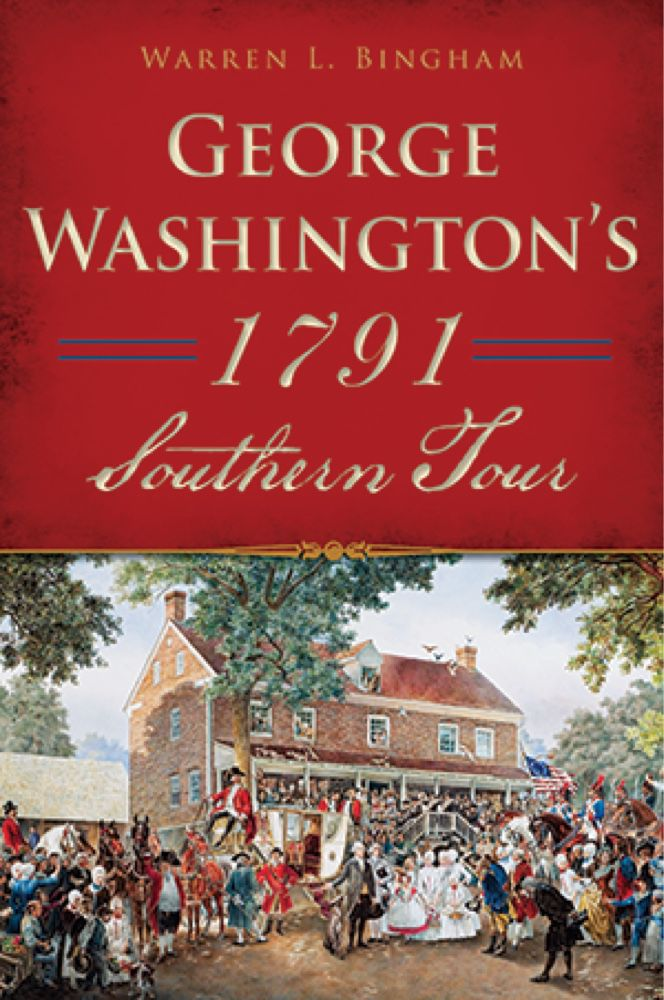 George Washington's 1791 Southern Tour