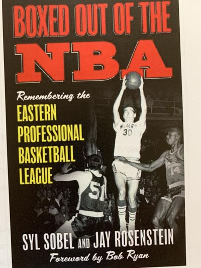 'Boxed out of the NBA: Remembering the Eastern Professional Basketball League'