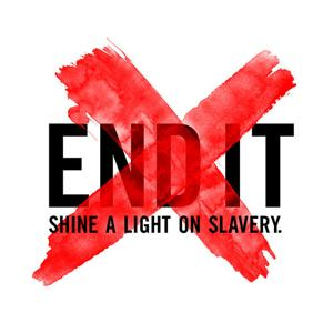 END IT: Shine a light on Slavery