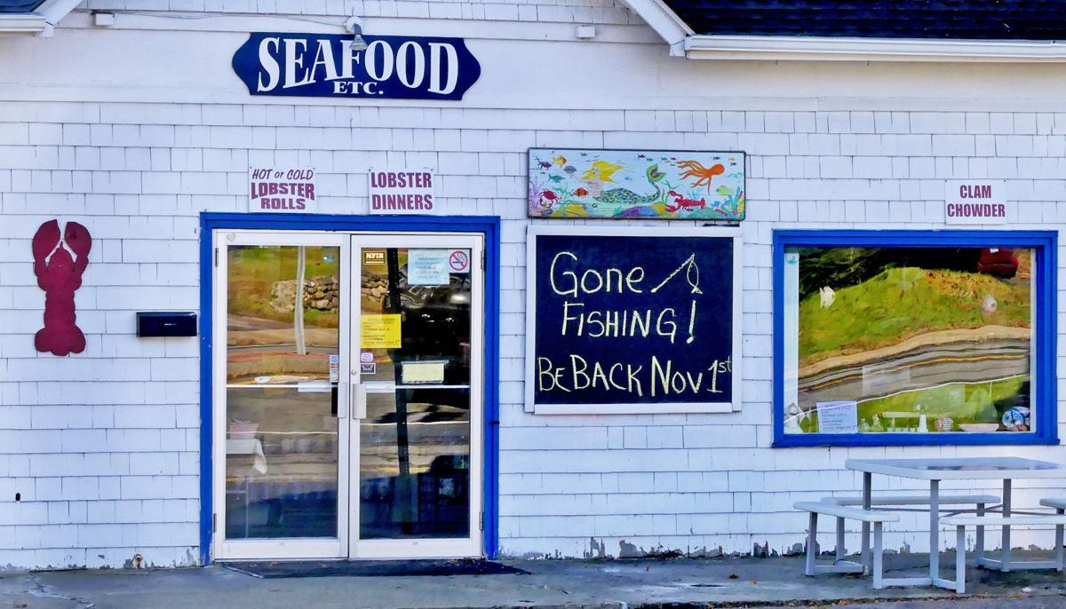 102319 PAW Gone fishing sign Seafood etc 214.JPG