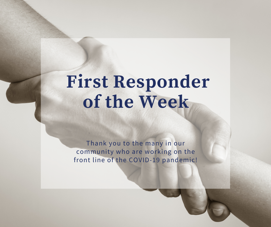 First Responder of the WEEK COVID19 Graphic