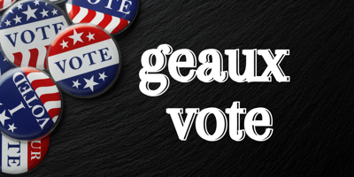 Geaux vote graphic