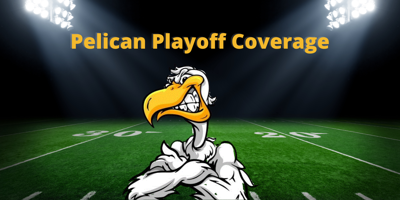 Pelican Playoff Coverage