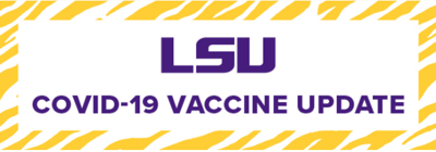 LSU announces a COVID vaccination event for employees