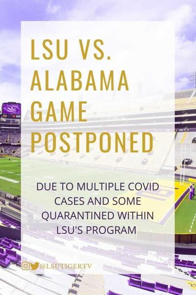 BREAKING: LSU-Alabama game has been postponed